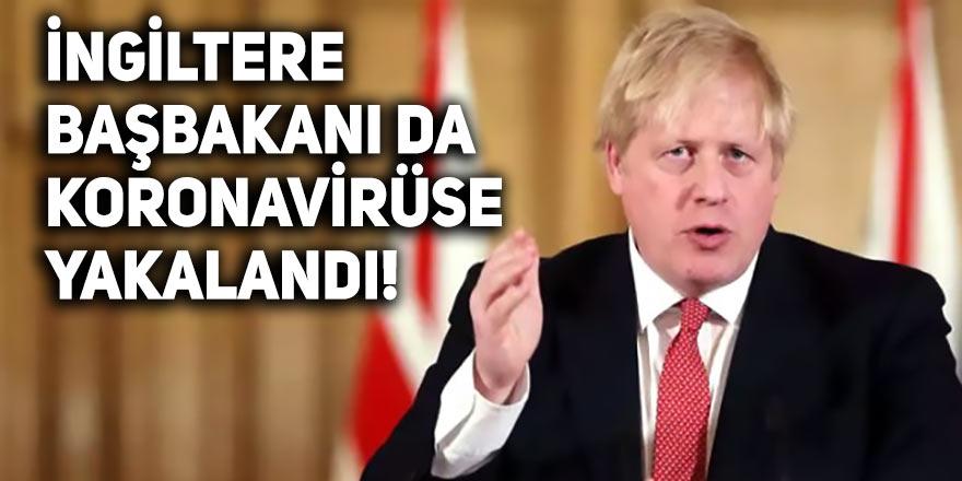 İngiltere başbakanı da koronavirüse yakalandı!