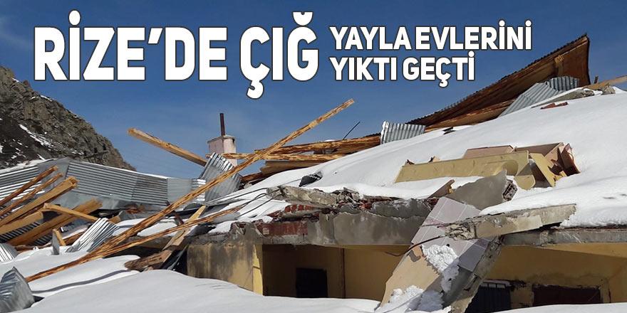 Rize'de çığ yayla evlerini evlerini yıktı geçti