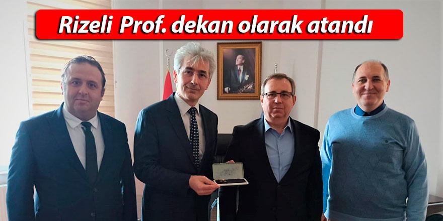 Rizeli  Prof. dekan olarak atandı