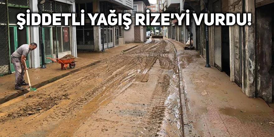 Şiddetli yağış Rize'yi vurdu!