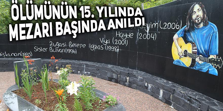Ölümünün 15. yılında mezarı başında anıldı