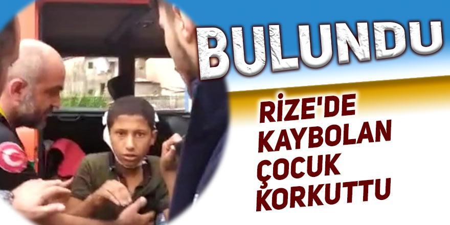 Rize'de kaybolan çocuk korkuttu