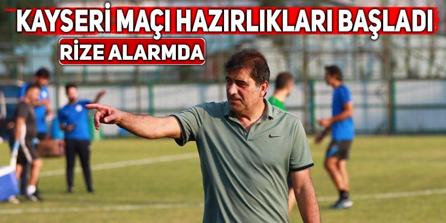 Rizespor, Kayserispor maçı hazırlıklarına başladı