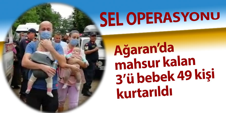 Ağaran Şelalesi'nde mahsur kalan 3'ü bebek 49 kişi kurtarıldı