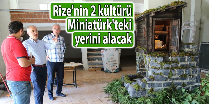 Rize'nin 2 kültürü Miniatürk'teki yerini alacak