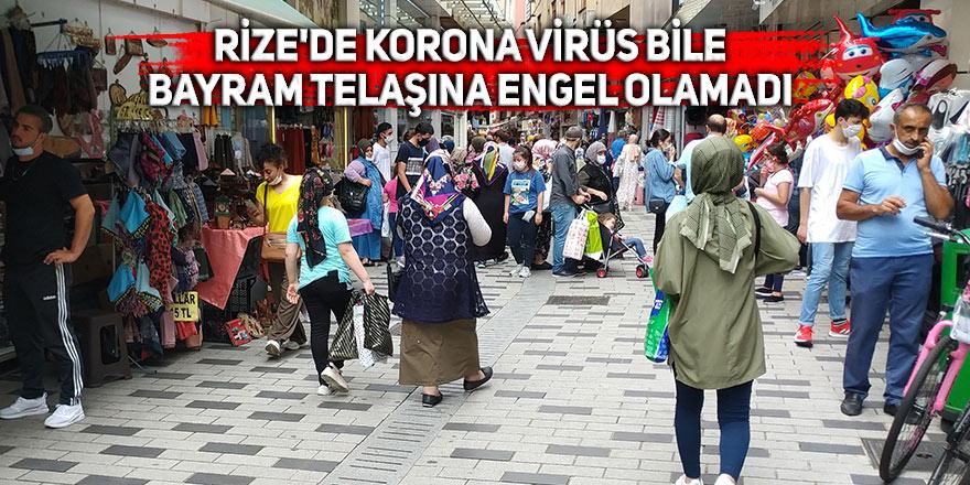 Rize'de korona virüs de bayram telaşına engel olamadı