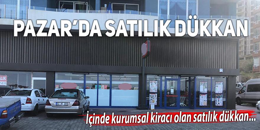 Pazar'da satılık dükkan