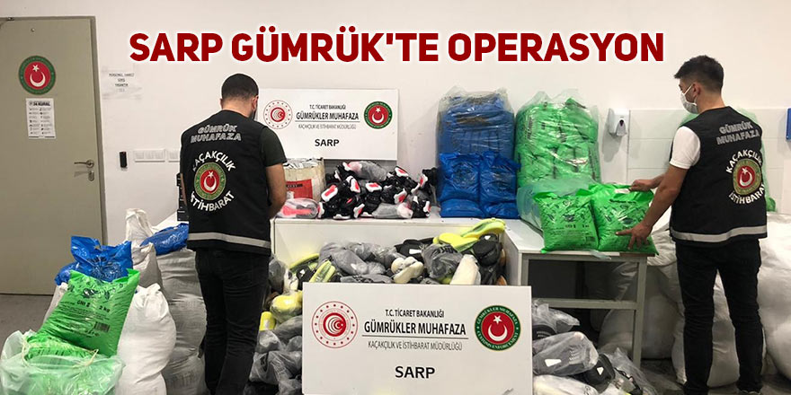 Sarp'ta kaçak malzeme operasyonu