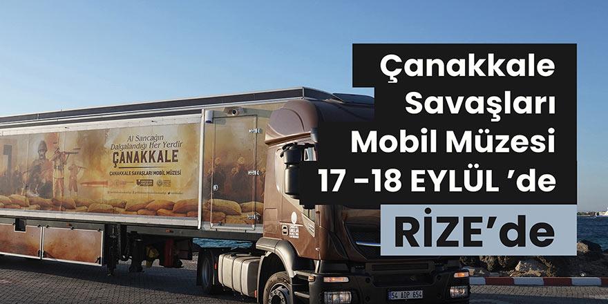Çanakkale Savaşları Mobil Müzesi 17-18 Eylül'de Rize'de