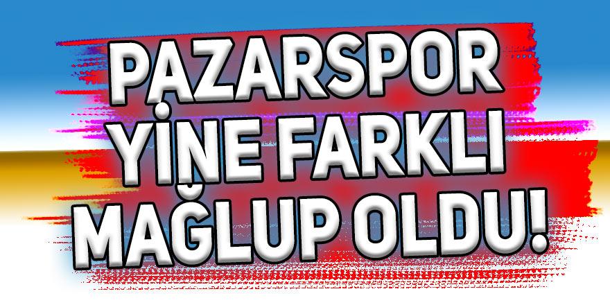 Pazarspor yine farklı mağlup oldu!