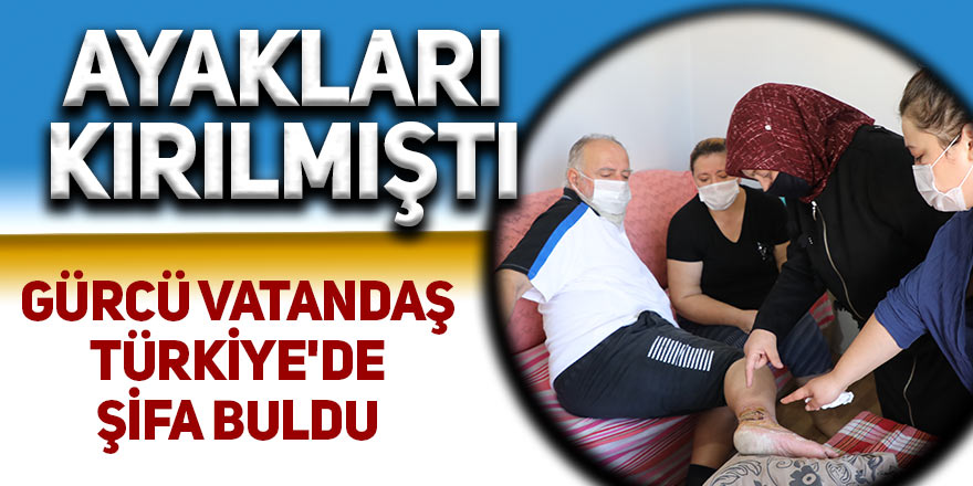 Gürcü vatandaş Türkiye'de şifa buldu
