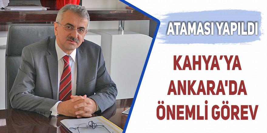 Bahri Kahya'ya Ankara'da önemli görev