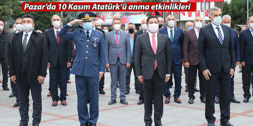 Pazar'da 10 Kasım Atatürk'ü anma etkinlikleri