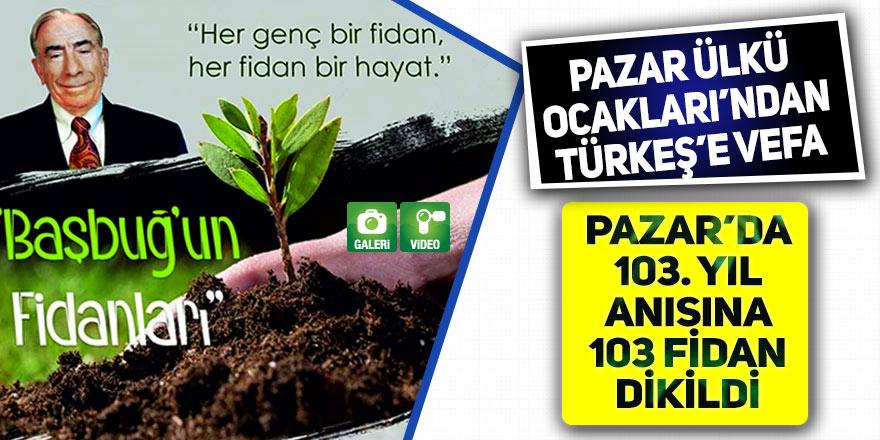 Pazar Ülkü Ocakları'ndan Türkeş'e vefa