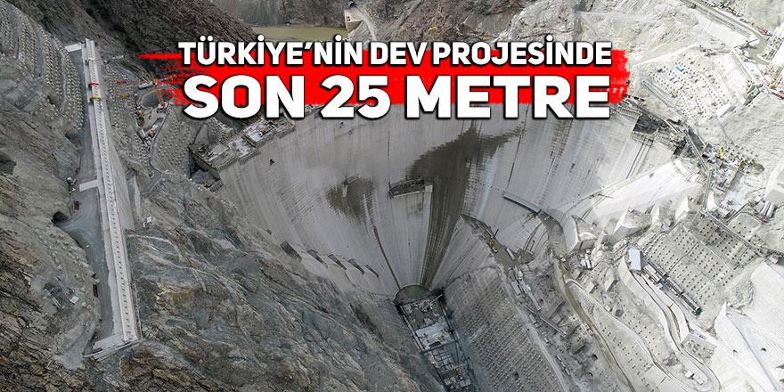 Türkiye'nin dev projesinde son 25 metre