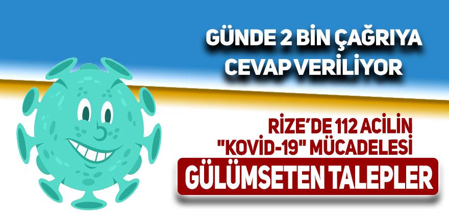 """Rize 112 acilin zorlu """"Kovid-19"""" mücadelesinde gülümseten talepler"""