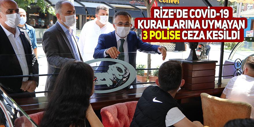 Rize'de 3 polise covid-19 cezası kesildi!