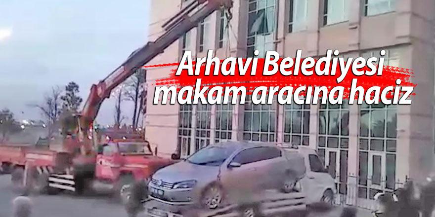 Arhavi Belediyesi makam aracına haciz