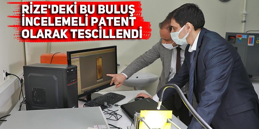 Rize'deki bu buluş incelemeli patent olarak tescillendi