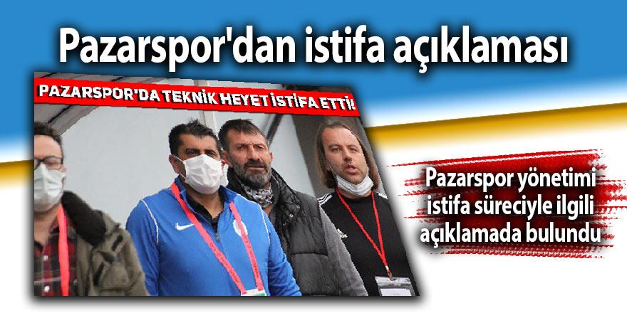 Pazarspor'dan istifa açıklaması