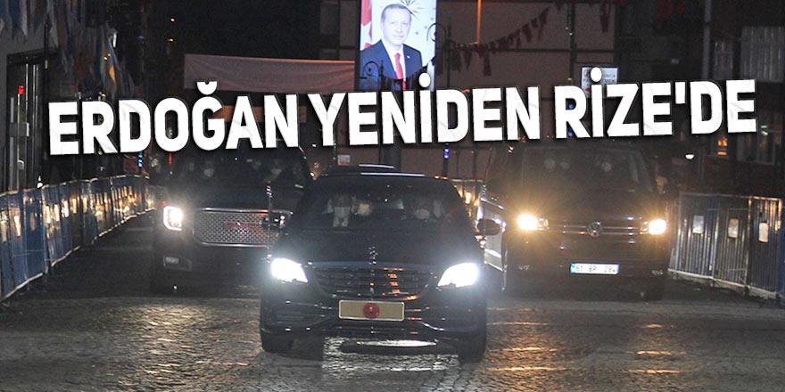 Erdoğan yeniden Rize'de