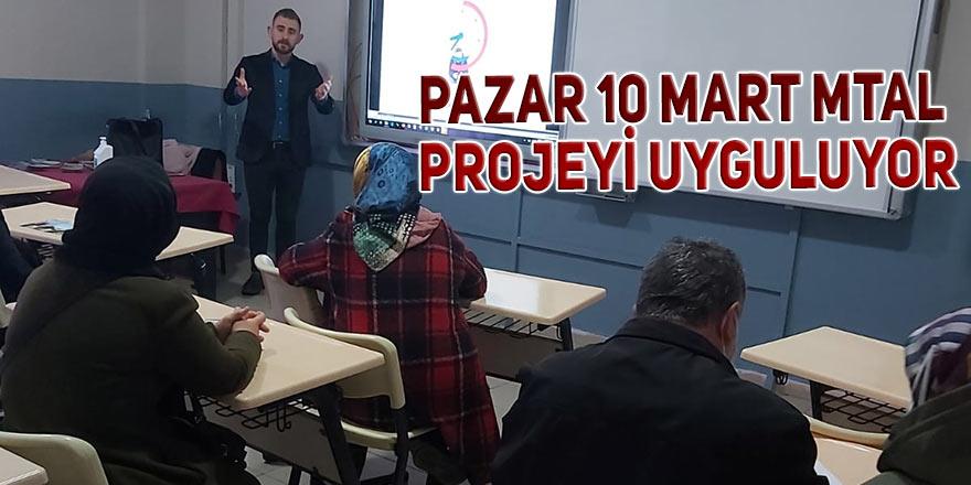 Pazar 10 Mart MTAL projeyi uyguluyor