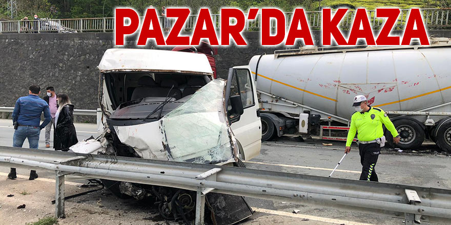 Pazar'da trafik kazası: 2 yaralı