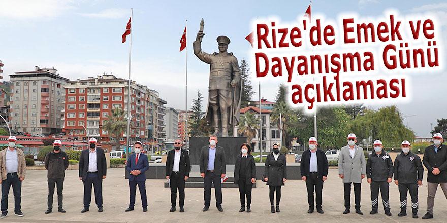 Rize'de Emek ve Dayanışma Günü açıklaması