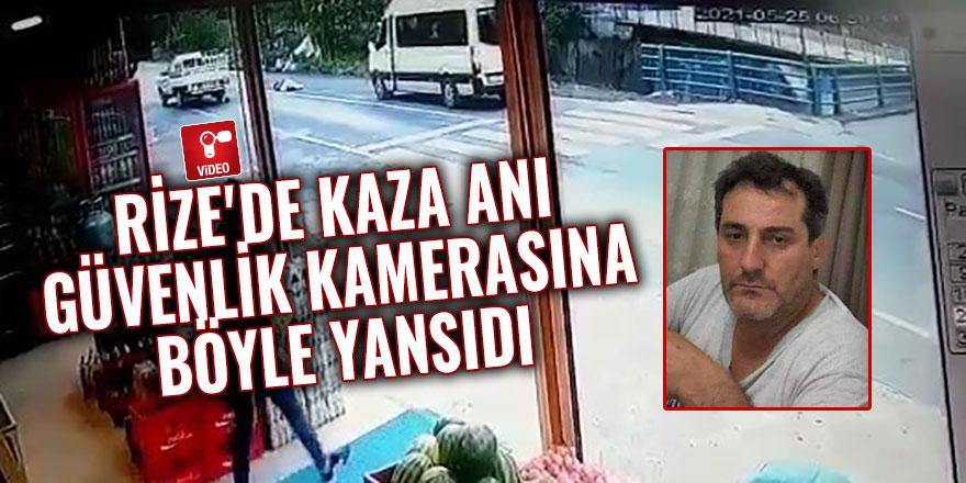 Rize'de kaza anı güvenlik kamerasına böyle yansıdı