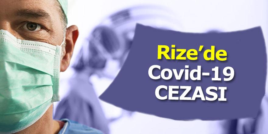 Rize'de Kovid-19 cezaları devam ediyor