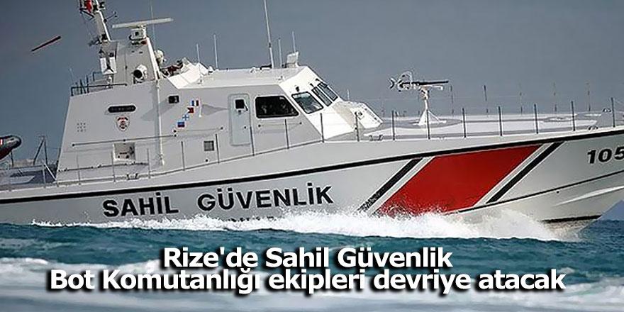 Rize'de Sahil Güvenlik Bot Komutanlığı ekipleri devriye atacak