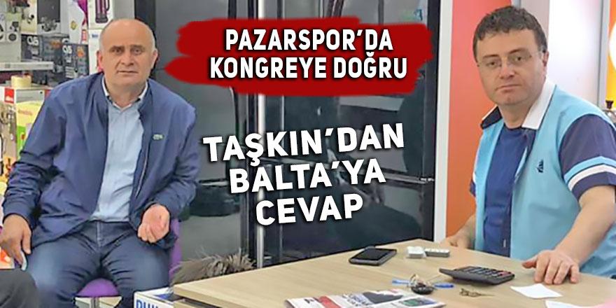 Mustafa Taşkın'dan Balta'ya cevap