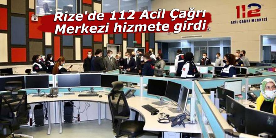 Rize'de 112 Acil Çağrı Merkezi hizmete girdi