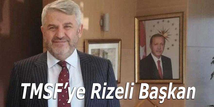 Rizeli Karakaş TMSF başkanlığına atandı