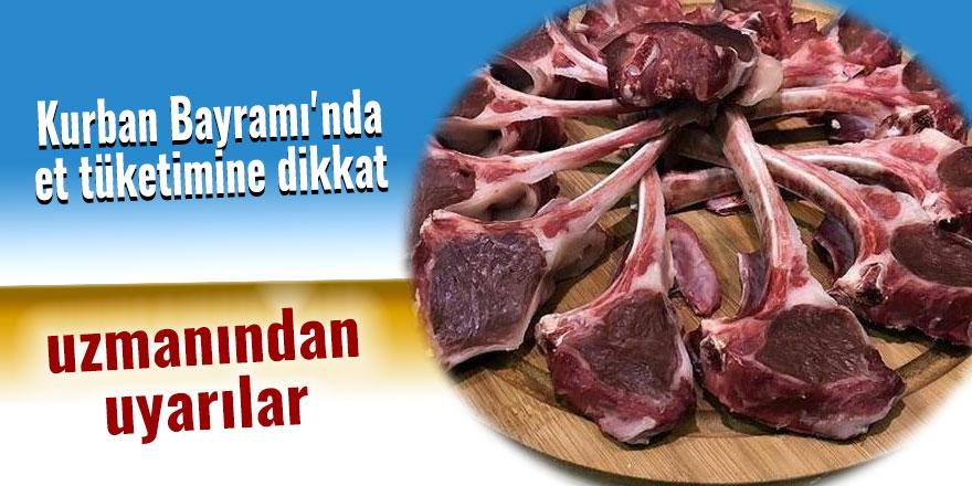 Kurban Bayramı'nda et tüketimine dikkat