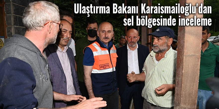 Ulaştırma Bakanı Karaismailoğlu'dan inceleme