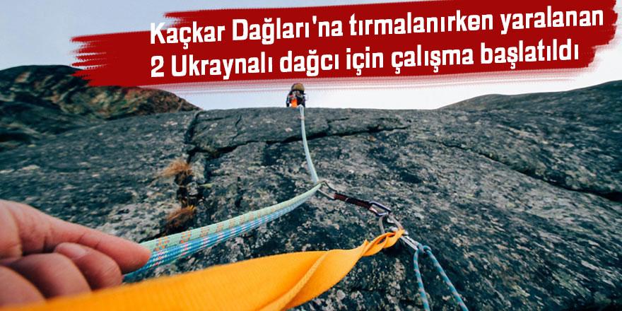 Ukraynalı dağcılar Kaçkar Dağları'na tırmalanırken yaralandı