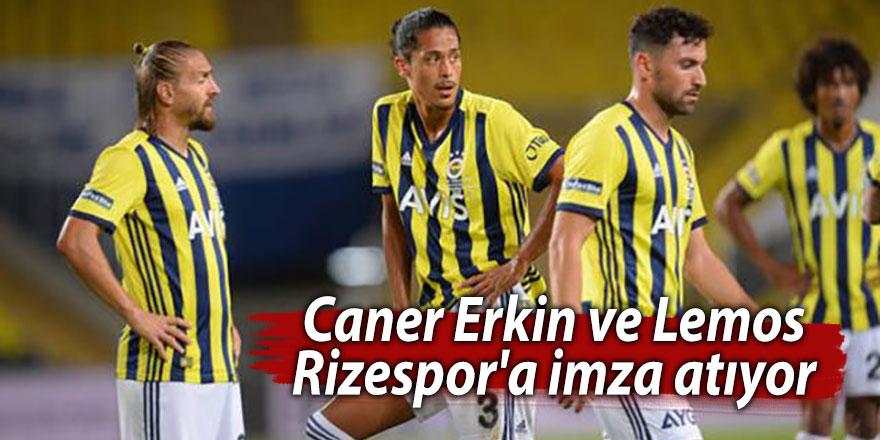 Caner Erkin ve Lemos, Rizespor'a imza atıyor