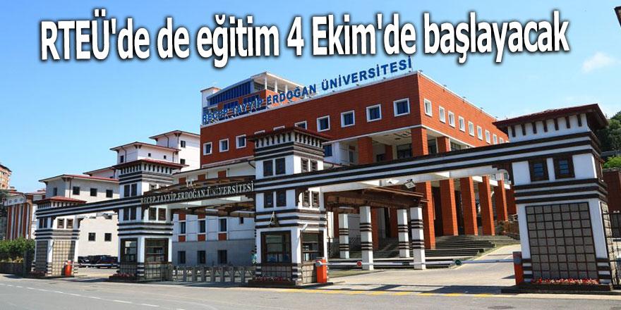 RTEÜ'de de eğitim 4 Ekim'de başlayacak