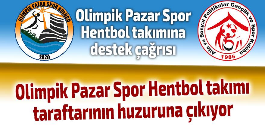 Olimpik Pazar Spor Hentbol takımına destek çağrısı