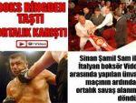 Şamil Sam maçı ring dışına taştı