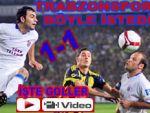 Trabzon Fener'i şampiyonluktan etti