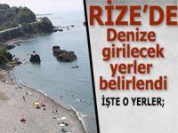 Rize'de denize girilebilecek alanlar belirlendi