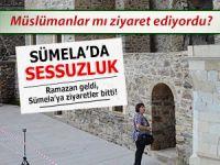 RAMAZAN GELDİ, SÜMELA MANASTIRI'NA İLGİ AZALDI
