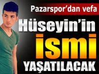Pazarspor'dan U16 oyuncusu Hüseyin'e anlamlı vefa
