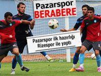 Pazarspor ilk hazırlık maçında Rize'yle karşılaştı
