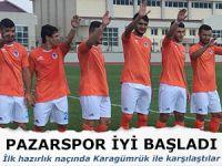 PAZARSPOR İLK HAZIRLIK MAÇINI 3-0 KAZANDI