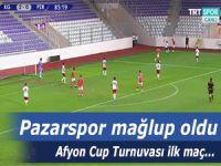 Pazarspor turnuvadaki ilk maçında 2-0 mağlup oldu