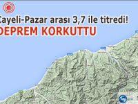Çayeli-Pazar arası 3,7 şiddetindeki depremle TİTREDİ!