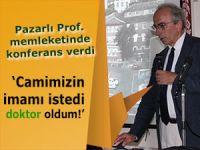 Prof. Gören: 'Cami imamını dinledim, doktor oldum!'